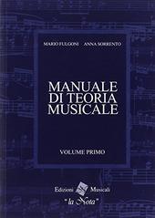 Manuale di Teoria musicale, vol. 1 Fulgoni- Sorrento