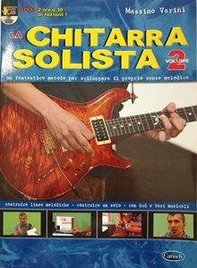 La Chitarra Solista – Volume 2 con DVD – Massimo Varini