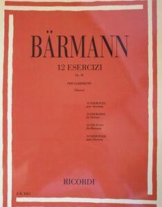 12 ESERCIZI OP.30 PER CLARINETTO, Barmann