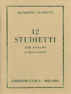 12 studietti per violino in prima posizione Giuseppina Trombone