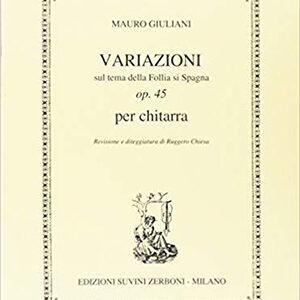 Mauro-Giuliani-Variazioni-sul-tema-della-follia-di-Spagna-op-45-chitarra copia