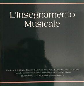 L'insegnamento musicale, Ciro Fiorentino e Massimo Orlando